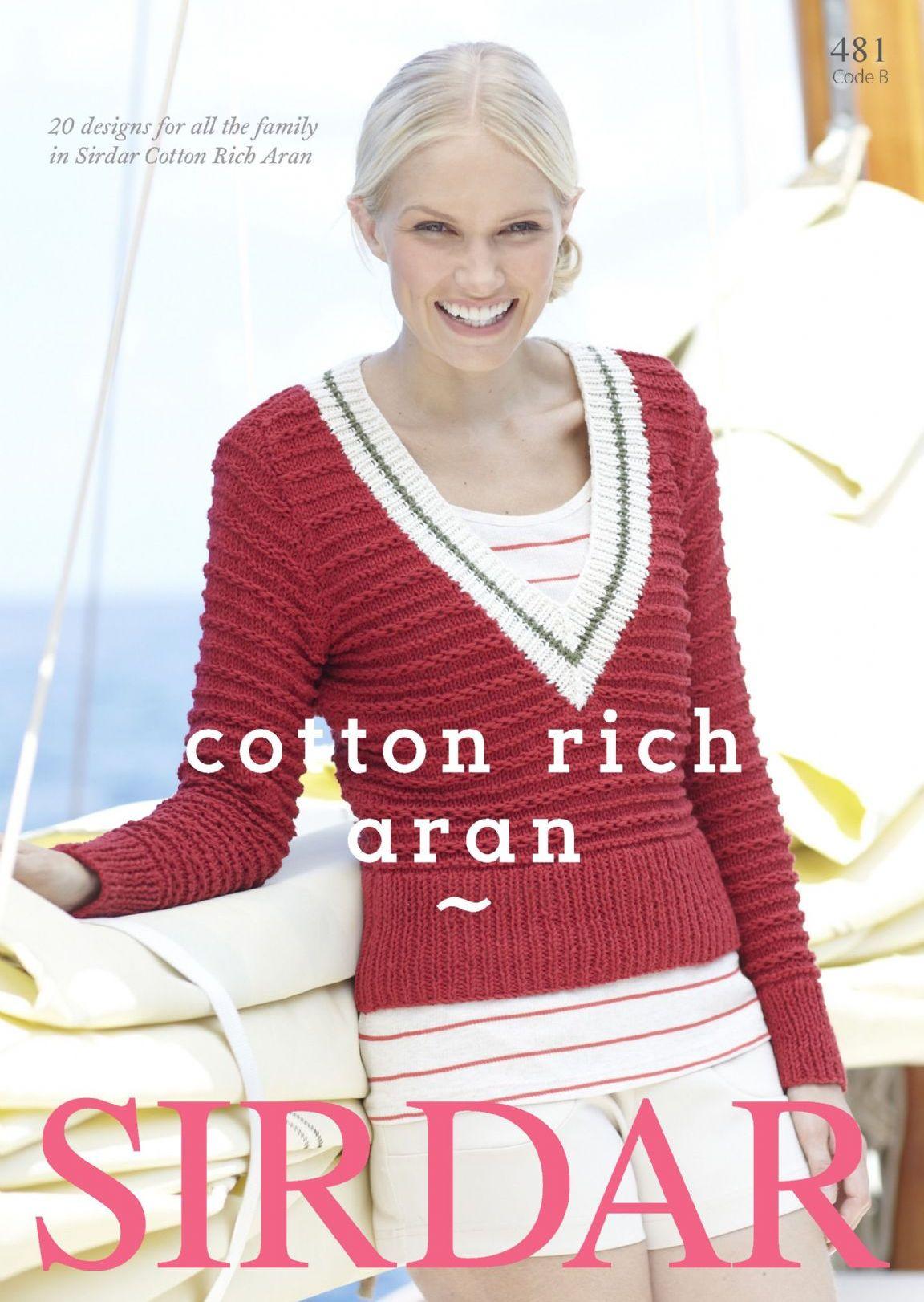 Aran Afghan Knitting Patterns Free : 481 - SIRDAR COTTON RICH ARAN KNITTING PATTERN BOOKLET FOR ALL THE FAMILY