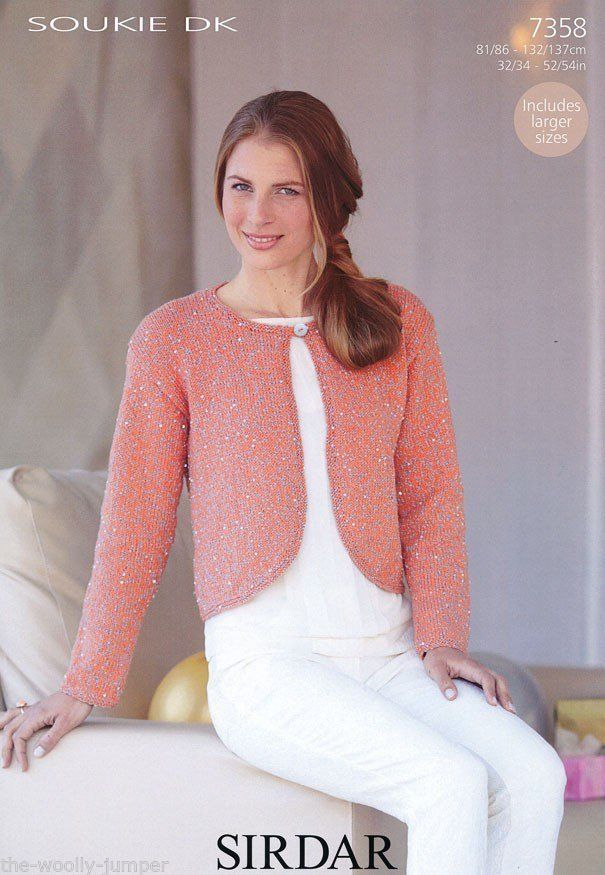 7358 - SIRDAR SOUKIE DK BOLERO KNITTING PATTERN - TO FIT CHEST SIZE ...