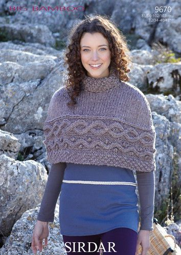 9670 Sirdar Big Bamboo Super Chunky Poncho Cape Knitting Pattern